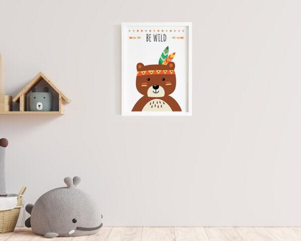Tablou pentru camera copilului cu ursulet si mesajul Be Wild.